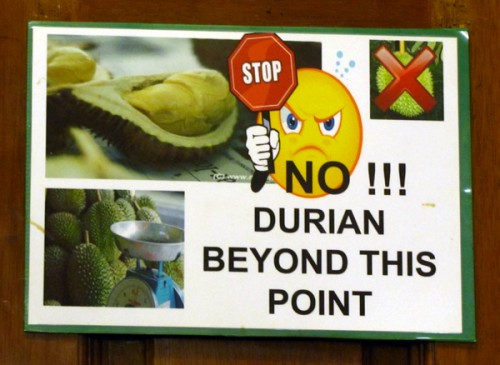 No durian sign - Kuala Lumpur, Malaysia